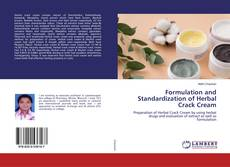 Formulation and Standardization of Herbal Crack Cream kitap kapağı