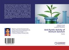 Copertina di Anti-Pyretic Activity of Ocimum Sanctum