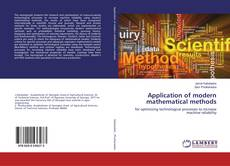 Bookcover of Application of modern mathematical methods