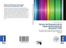 Borítókép a  Séries de Divisions de la Ligue Américaine de Baseball 1995 - hoz