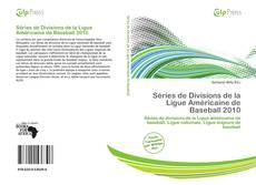 Borítókép a  Séries de Divisions de la Ligue Américaine de Baseball 2010 - hoz