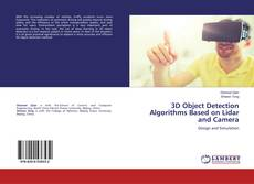 Bookcover of 3D Object Detection Algorithms Based on Lidar and Camera