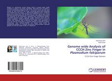 Bookcover of Genome wide Analysis of CCCH Zinc Finger in Plasmodium falciparum