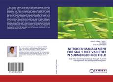 Couverture de NITROGEN MANAGEMENT FOR SUB 1 RICE VARIETIES IN SUBMERGED RICE FIELD