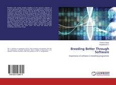 Bookcover of Breeding Better Through Software