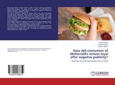 Capa do livro de How did consumers of McDonald's remain loyal after negative publicity?