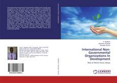 Bookcover of International Non-Governmental Organizations In Development