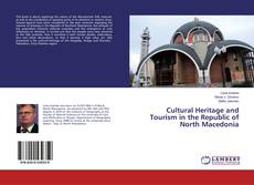 Cultural Heritage and Tourism in the Republic of North Macedonia的封面