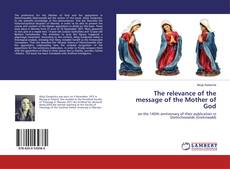 Buchcover von The relevance of the message of the Mother of God