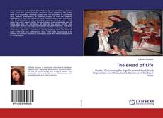 Bookcover of The Bread of Life