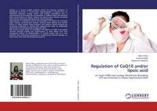 Copertina di Regulation of CoQ10 and/or lipoic acid