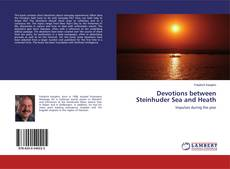 Bookcover of Devotions between Steinhuder Sea and Heath