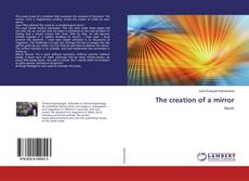 Portada del libro de The creation of a mirror