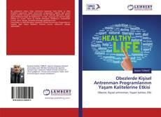 Obezlerde Kişisel Antrenman Programlarının Yaşam Kalitelerine Etkisi kitap kapağı