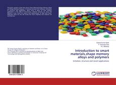 Portada del libro de Introduction to smart materials,shape memory alloys and polymers