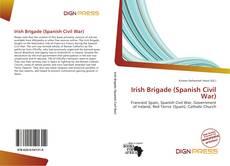 Capa do livro de Irish Brigade (Spanish Civil War)