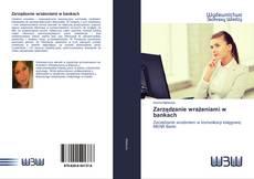 Bookcover of Zarządzanie wrażeniami w bankach