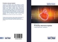 Borítókép a  Produkty utleniania lipidów - hoz