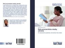 Rola pracowników służby zdrowia kitap kapağı