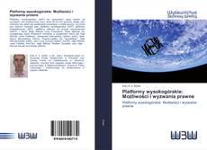 Copertina di Platformy wysokogórskie: Możliwości i wyzwania prawne