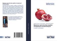 Capa do livro de Badania nad chorobą węzłów chrzęstnych korzeniowych