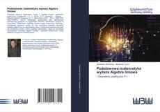 Bookcover of Podstawowa matematyka wyższa Algebra liniowa