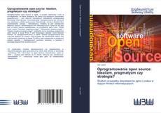 Обложка Oprogramowanie open source: Idealizm, pragmatyzm czy strategia?