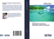 Bookcover of Christopher Columbus, Tajemnica odkrycia Ameryki