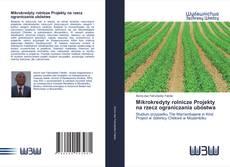 Обложка Mikrokredyty rolnicze Projekty na rzecz ograniczania ubóstwa