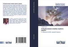 Capa do livro de A Dyskursowa analiza wyboru języka