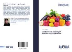 Bookcover of Zestawienie rodzimych i egzotycznych owoców