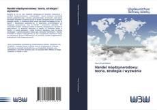 Copertina di Handel międzynarodowy: teoria, strategia i wyzwania