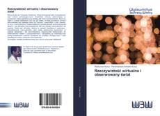 Portada del libro de Rzeczywistość wirtualna i obserwowany świat