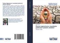 Обложка Pomoc zagraniczna, inwestycje publiczne i poziom ubóstwa