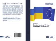 Bookcover of Zasady i wartości UE oraz porządek prawny Ukrainy