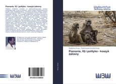 Обложка Poznanie, IQ i polityka - koszyk żałosny