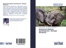 Capa do livro de Hedoniczna Bieżnia Symbiotyczna - Biologia Szczęścia