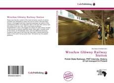 Обложка Wrocław Główny Railway Station