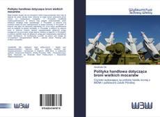 Bookcover of Polityka handlowa dotycząca broni wielkich mocarstw