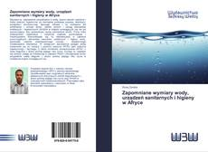 Capa do livro de Zapomniane wymiary wody, urządzeń sanitarnych i higieny w Afryce