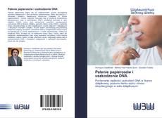 Portada del libro de Palenie papierosów i uszkodzenie DNA
