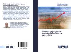 Portada del libro de Militaryzacja gospodarki i nowoczesna reprodukcja wzmocniona