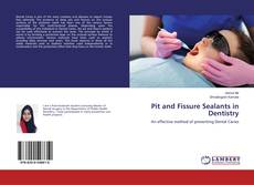 Обложка Pit and Fissure Sealants in Dentistry