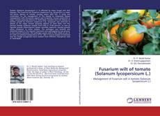Bookcover of Fusarium wilt of tomato (Solanum lycopersicum L.)