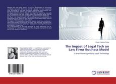 Bookcover of The Impact of Legal Tech on Law Firms Business Model