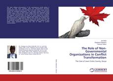 Bookcover of The Role of Non-Governmental Organizations in Conflict Transformation