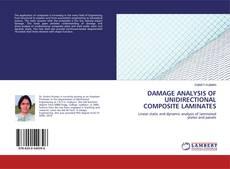 Couverture de DAMAGE ANALYSIS OF UNIDIRECTIONALCOMPOSITE LAMINATES