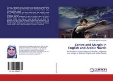 Bookcover of Centre and Margin in English and Arabic Novels
