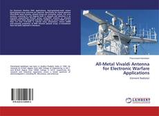 Bookcover of All-Metal Vivaldi Antenna for Electronic Warfare Applications