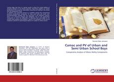 Bookcover of Camac and PV of Urban and Semi Urban School Boys